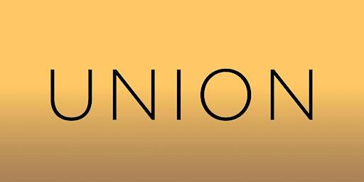 'Union' Opening Celebration