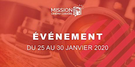 Du 25 au 30 janvier 2020 avec Mission Cinéma Caraïbe billets