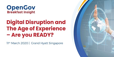 Digital Disruption and The Age of Experience – Are you READY? tickets