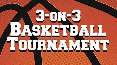 3 on 3 Basketball tournament tickets