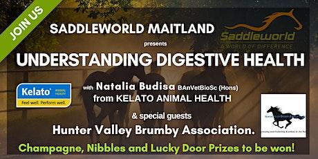 Understanding Digestive Health @Saddleworld Maitland tickets