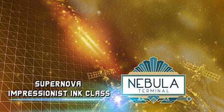 Supernova Impressionist Ink Class tickets