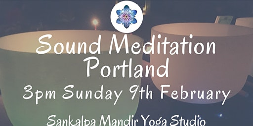 Sound Meditation Portland ~ Full Moon