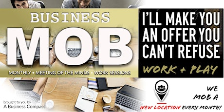 Business MOB: Monthly Work Session tickets