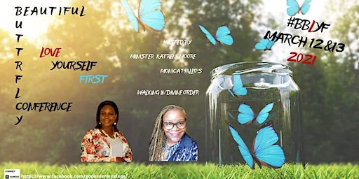 Beautiful Butterfly Love Yourself First Conference 2021
