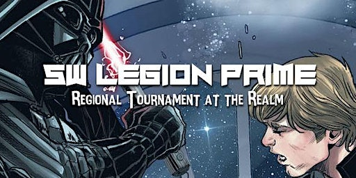 Star Wars Legion Prime Championship at the Realm