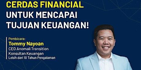 Cerdas Financial Untuk Mencapai Tujuan Keuangan tickets
