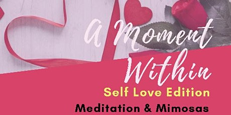 A Moment Within (Self Love Edition) tickets