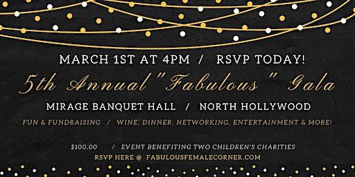 """5th Annual """"Fabulous"""" Gala"""