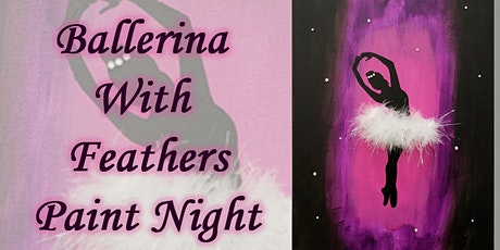 Ballerina With Feathers Paint Night tickets
