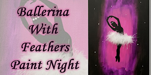 Ballerina With Feathers Paint Night