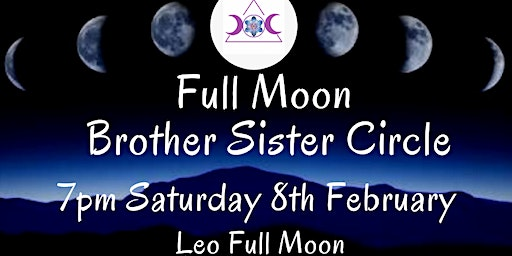 Full Moon Brother Sister Circle February