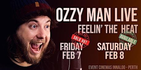 Ozzy Man Live in Perth: FEELIN' THE HEAT Fundraiser FEB 8 tickets
