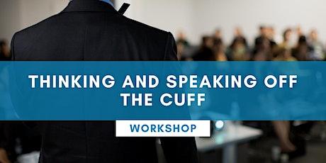 Thinking And Speaking Off The Cuff - KARRATHA tickets