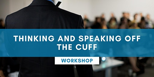 Thinking And Speaking Off The Cuff - KARRATHA
