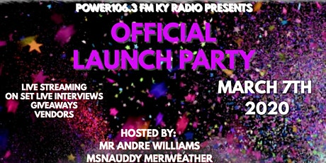 Power106.3FM Ky Launch Party tickets