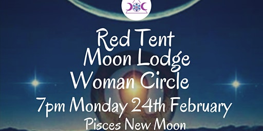 Red Tent Moon Lodge Woman Circle February