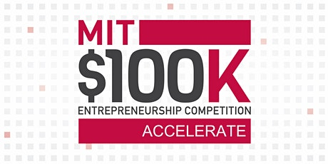 MIT $100K Accelerate Finale 2020 tickets