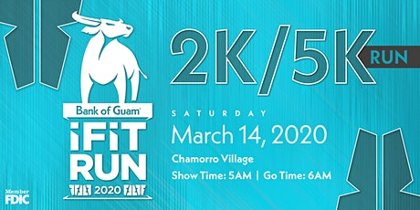 Bank of Guam® IFIT Run 2K/5K  tickets