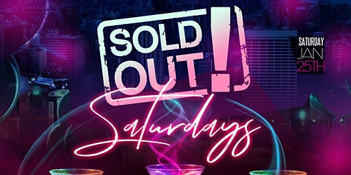 Sold Out Saturday's