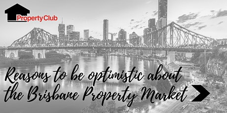 QLD | Reasons to be optimistic about the Brisbane Property Market - Eight Mile Plains tickets