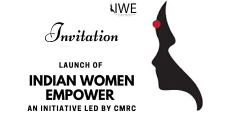 Launch of INDIAN WOMEN EMPOWER tickets