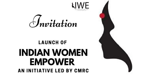 Launch of INDIAN WOMEN EMPOWER