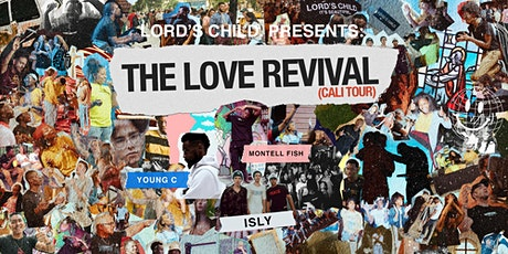 """The Love Revival Tour """"ANAHEIM"""" FT. Montell Fish tickets"""