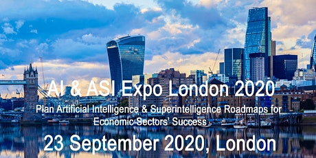 AI & ASI Expo London 2020: www.aisiexpo.com tickets