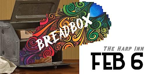 BREADBOX Fires uP The Harp!