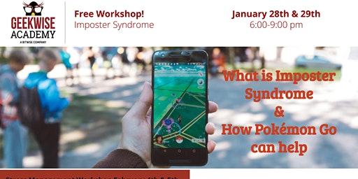 Imposter Syndrome & How Pokemon Go can help