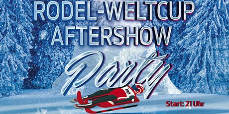 Rodel Weltcup Aftershow Party Tickets