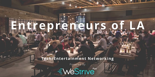 Tech & Entertainment Networking Event -  Almost At Capacity!