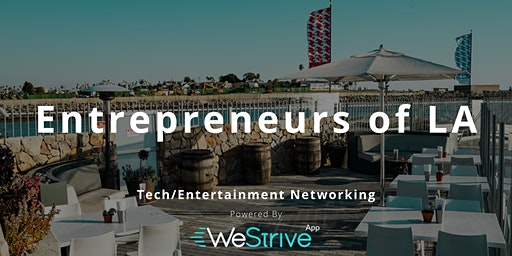 Tech & Entertainment Networking Event | The End of Boring Networking