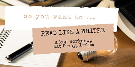 So You Want to Read Like a Writer tickets