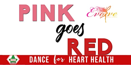 Tau Beta Omega Chapter  Presents: Pink Goes Red: Dance for Heart Health tickets