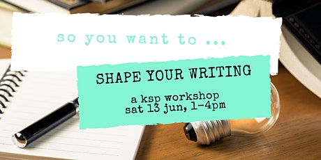 So You Want to Shape Your Writing tickets