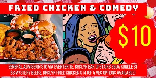 Fried Chicken & Comedy Thursdays