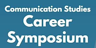 Communication Studies Career Symposium - Cal Poly SLO