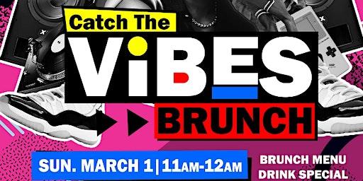 Catch The Vibe Brunch