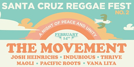 Santa Cruz Reggae Music Festival No. 2 with The Movement tickets