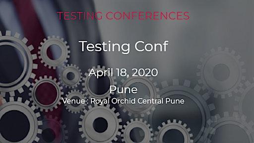 Testing Conf |Pune|18 April 2020
