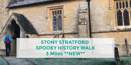 STONY STRATFORD HISTORY WALK | 3 MILES | EASY | NORTHANTS tickets