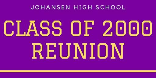 Johansen High School Class of 2000 Reunion