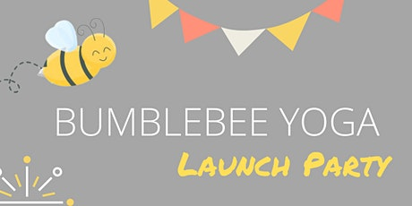Bumblebee Yoga Launch Party tickets