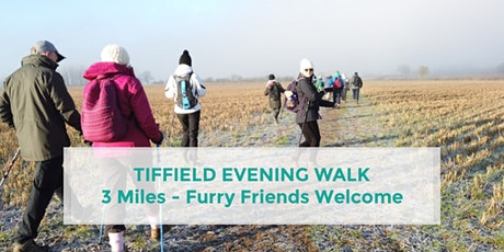 TIFFIELD EVENING WALK | APPROX 3 MILES | MODERATE | NORTHANTS tickets