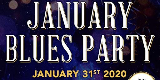 January Blues Party