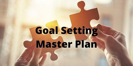 Goal Setting Master Plan Workshop tickets
