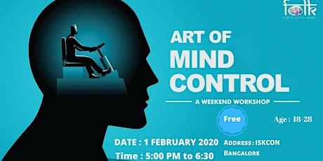 Art of Mind Control- Free Workshop at ISKCON Rajajinagar Bangalore tickets
