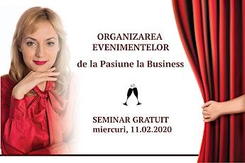 Organizarea evenimentelor, de la pasiune la business tickets